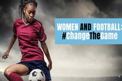 UNESCO: Mujeres y fútbol #ChangeTheGame (Cambia El Juego)